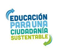 EDUCACION PARA UNA CIUDADANIA SUSTENTABLE
